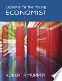 Lessons For The Young Economist PDF