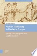 Human Trafficking in Medieval Europe