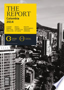 The Report: Colombia 2014