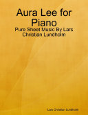 Aura Lee for Piano   Pure Sheet Music By Lars Christian Lundholm