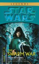 The Swarm War: Star Wars Legends (Dark Nest, Book III) Pdf/ePub eBook