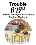 English Tigrinya Trouble Children s Bilingual Picture Book