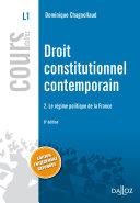 Droit constitutionnel contemporain 2. Le régime politique de la France