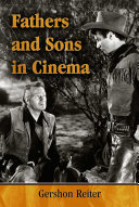 Fathers and Sons in Cinema