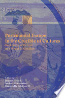 Postcolonial Europe in the Crucible of Cultures