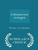 Lebenserinnerungen - Scholar's Choice Edition