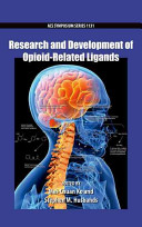 Research and Development of Opioid Related Ligands Book