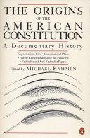 The Origins Of The American Constitution Book