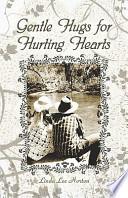 Gentle Hugs for Hurting Hearts