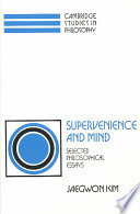 Supervenience and Mind  : Selected Philosophical Essays