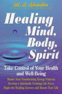 Healing Mind, Body, Spirit