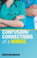 Confusion Corrections of a Nurse