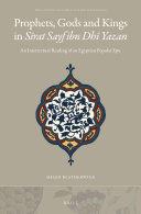 Prophets, Gods and Kings in Sīrat Sayf ibn Dhī Yazan