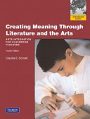 Creating Meaning Through Literature And The Arts Arts Integration For Classroom Teachers [Pdf/ePub] eBook