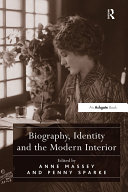 """""""Biography, Identity and the Modern Interior """""""