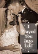 Pdf I Prayed You into Life