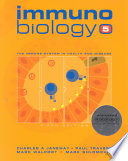 Immunobiology 5 : the Immune System in Health and Disease