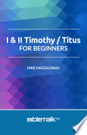 I & II Timothy / Titus for Beginners