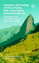 Taxonomy and Ecology of African Plants  Their Conservation and Sustainable Use