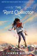 The Rent Collector  Adapted for Young Readers from the Best Selling Novel