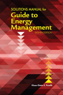 Solutions Manual for Guide to Energy Management  Eighth Edition