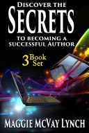 Secrets to Becoming a Successful Author Boxset