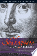 Shakespeare  An Ungentle Life