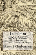Lust for Inca Gold
