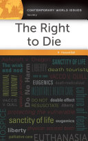 The Right to Die: A Reference Handbook