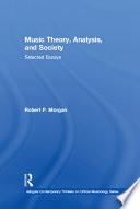 Music Theory, Analysis, and Society
