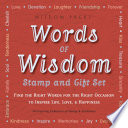 Words of Wisdom Stamp and Gift Set  : Find the Right Words for the Right Occasion to Inspire Life, Love, & Happiness