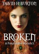 Broken  A Paranormal Romance