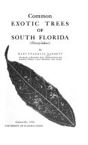 Common Exotic Trees of South Florida  Dicotyledons