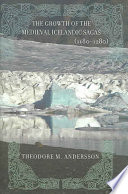 The Growth of the Medieval Icelandic Sagas (1180-1280)