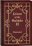 Lives of the Saints II