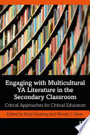 Engaging With Multicultural Ya Literature In The Secondary Classroom Book