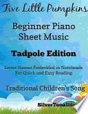 Five Little Pumpkins Beginner Piano Sheet Music Book