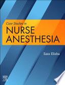 Case Studies in Nurse Anesthesia E Book