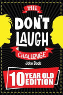The Don t Laugh Challenge   10 Year Old Edition