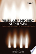 Pulsed Laser Deposition of Thin Films