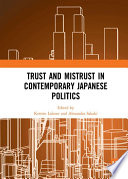 Trust And Mistrust In Contemporary Japanese Politics