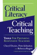 Critical Literacy Critical Teaching
