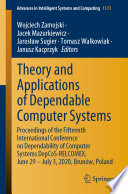 Theory and Applications of Dependable Computer Systems