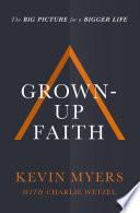 Grown up Faith