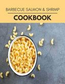 Barbecue Salmon   Shrimp Cookbook
