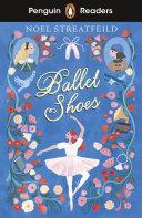 Penguin Readers Level 2: Ballet Shoes (ELT Graded Reader) Pdf/ePub eBook