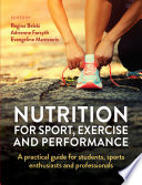 Nutrition for Sport, Exercise and Performance