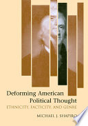 Deforming American Political Thought Book PDF