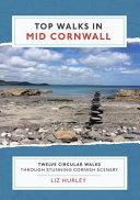 Top Walks in Mid Cornwall