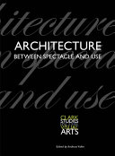 Read Online Architecture Between Spectacle and Use Full Book
